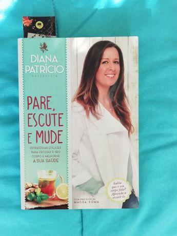 Livro Pare escute e mude Diana Patrício