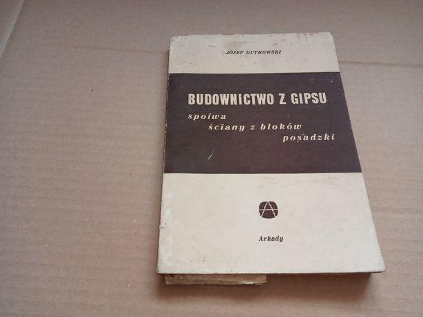 J. Dutkowski Budownictwo z gipsu 1960r.