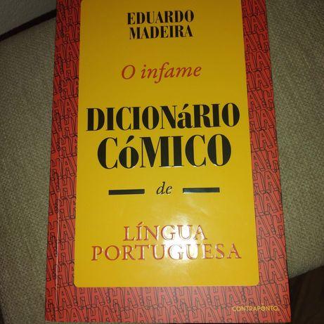 O Infame Dicionário Cómico de Língua Portuguesa - Eduardo Madeira