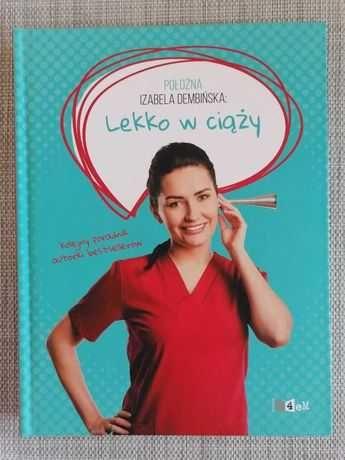 Lekko w ciąży - Izabela Dembińska - NOWOŚĆ!!!