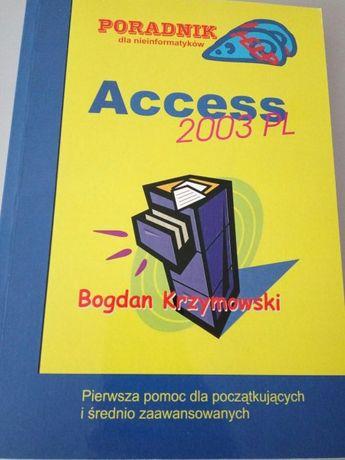 Access 2003 PL - poradnik dla nieinformatyków Bogdan Krzymowski