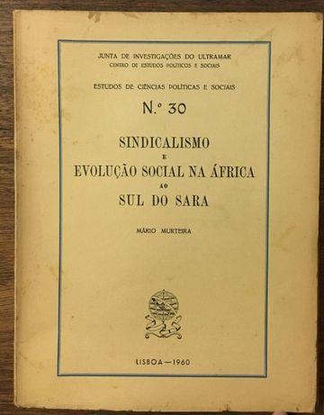 sindicalismo e evolução social na áfrica ao sul do sara, 1960