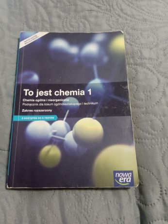 To jest chemia 1 podręcznik do liceum zakres rozszerzony