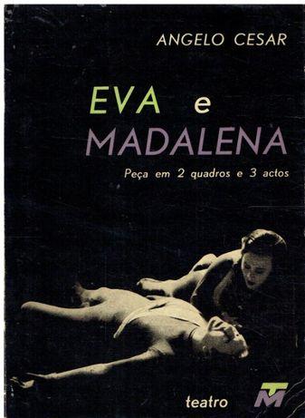 10094 Eva e Madalena / de Angelo César.