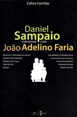 Livro 'Conversas com João Adelino Faria de Daniel Sampaio '