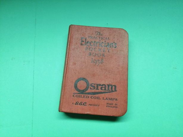 The Practical Electrician's Pocket Book 1938 2/6 Net (OSRAM)