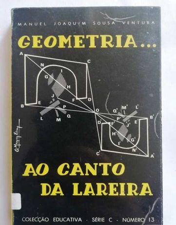Geometria... Ao Canto da Lareira - Manuel J. S. Ventura