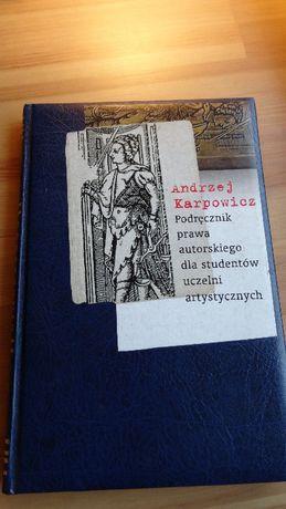 Andrzej Karpowicz, Podręcznik Prawa Autorskiego dla studentów