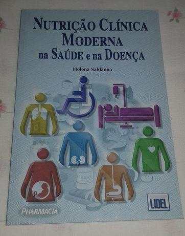 Nutrição clínica moderna na saúde e na doença - Helena Saldanha