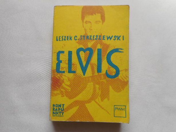 Elvis - Leszek Strzeszewski