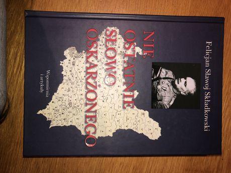Felicjan Sławoj Składowski - Nie ostatnie słowo oskarżonego