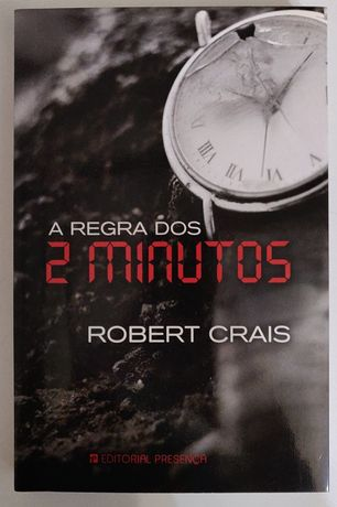 """A regra dos 2minutos"" Robert Crais"