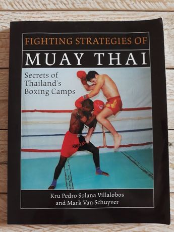Fighting strategies of Muay Thai. Villalobos, Van Schuyver