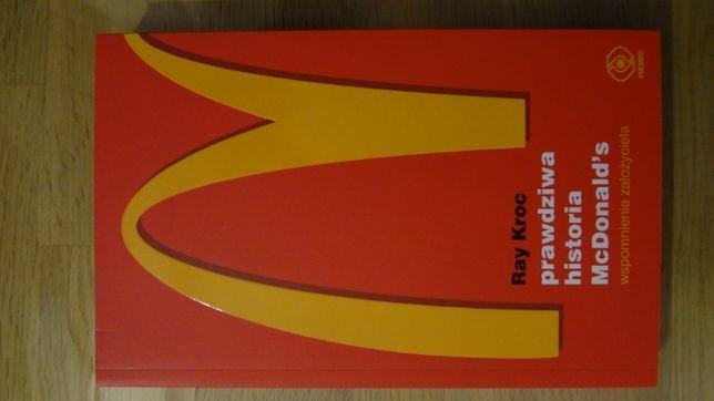 Książka: Prawdziwa historia McDonald's Ray Kroc