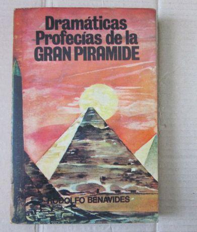 Rodolfo Benavides - Dramáticas Profecias de la GRAN PIRAMIDE