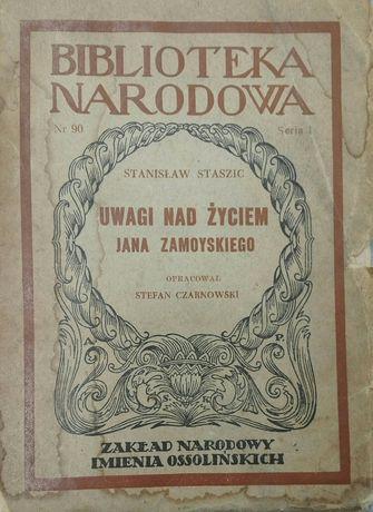 Stanisław Staszic Uwagi nad życiem Jana Zamoyskiego