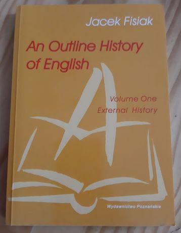 Jacek Fisiak - An Outline History of English. Volume One