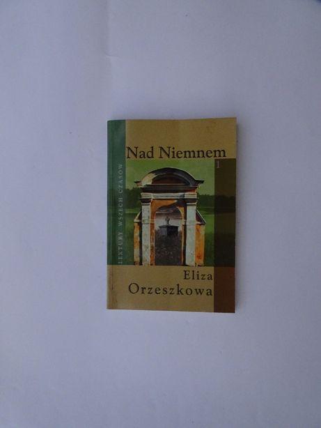 Nad Niemnem tom 1 i 2. Eliza Orzeszkowa.