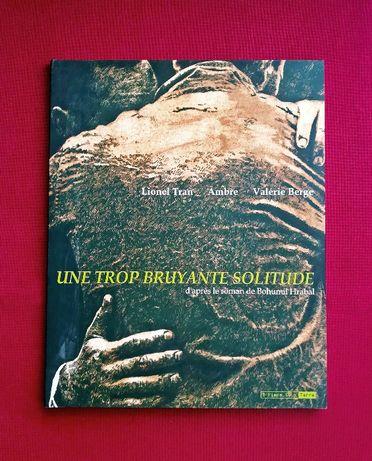 Une Trop Bruyante Solitude - Lionel Tran; Valerie Berge; Ambre