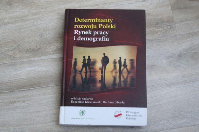 Kwiatkowski, Liberda - Determinanty rozwoju Polski, Rynek pracy i demo