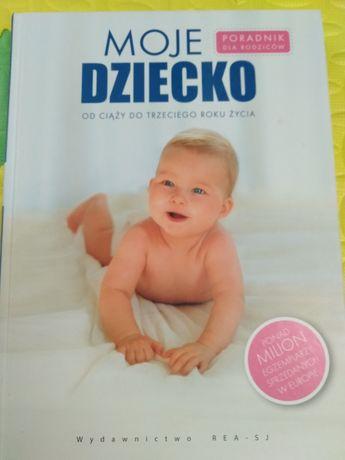 Książka Moje dziecko od ciąży do 3 roku życia