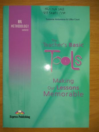The Teacher's Basic Tools Making Our Lessons Memorable Express Publish