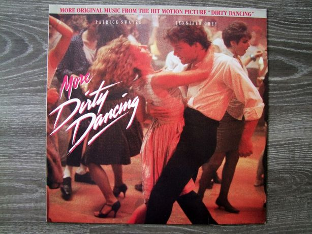 More Dirty Dancing - More Original Music From The Hit Motion Picture
