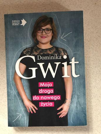 Dominika Gwit moja droga do nowego zycia