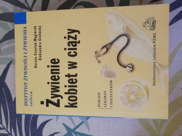 Sprzedam książke Żywienie kobiet w ciąży Szostak-Węgierek