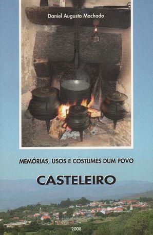 Memorias, Usos e Costumes Dum Povo - CASTELEIRO