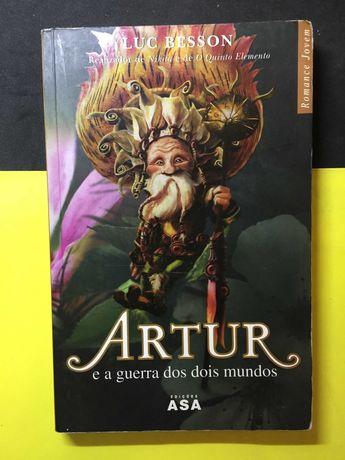 Luc Besson- Artur e a guerra dos dois mundos (Portes CTT Grátis)
