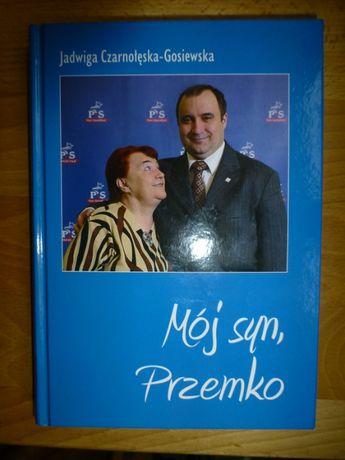 Mój syn Przemko-Jadwiga Gosiewska