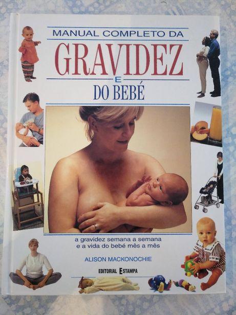 Manual Completo da Gravidez e do Bebé - Alison Mackonochie