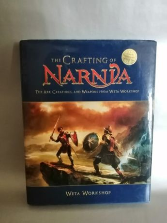 Książka o Narnii The Crafting of Narnia: The Art, Creatures and Weapon