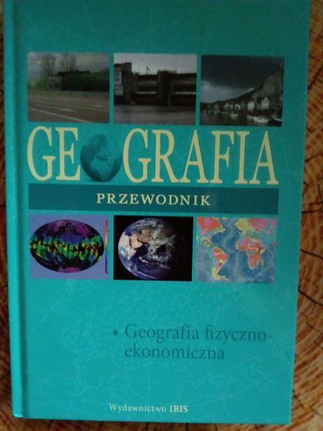 Geografia Przewodnik. Geografia fizyczno-ekonomiczna