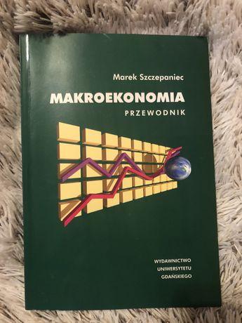 Makroekonomia - przewodnik. Marek Szczepaniec