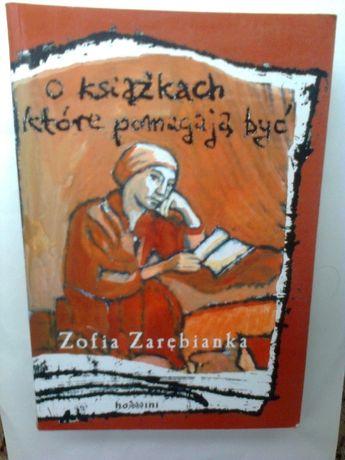O książkach które pomagają być, Zofia Zarębianka