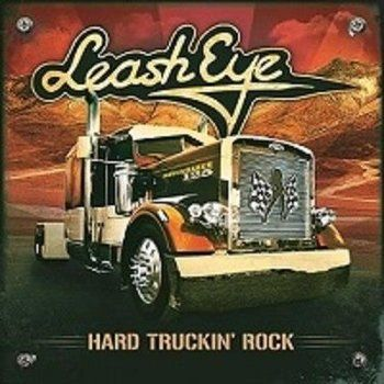 Leash Eye - Hard Truckin' Rock