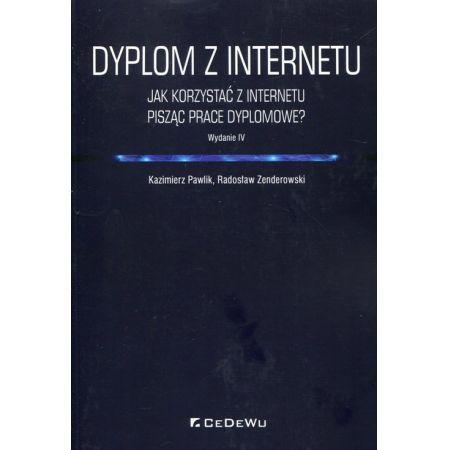 Dyplom z internetu. Jak korzystać z Internetu pisząc prace dyplomowe