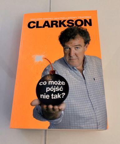 Clarkson - co może pójść nie tak?