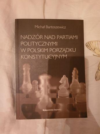 Nadzór nad partiami politycznymi w polskim porządku konstytucyjnym
