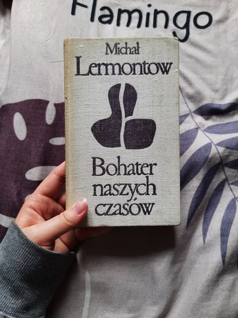 Bohater naszych czasów- Michał Lermontow