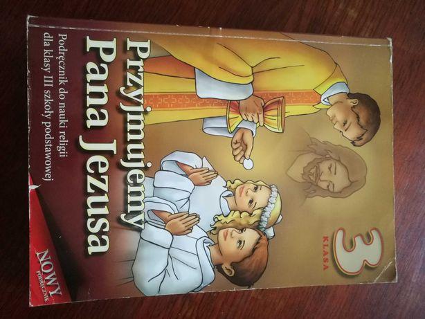 """""""Przyjmujemy Pana Jezusa"""" - podręcznik religia klasa 3"""