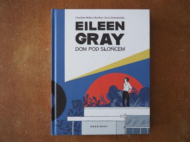 Eileen Gray: Dom pod słońcem