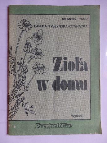 Zioła w domu – Danuta Tyszyńska-Kownacka