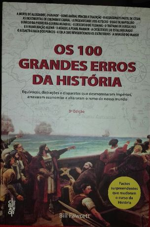 Os 100 Grandes Erros da História - Bill Fawcett