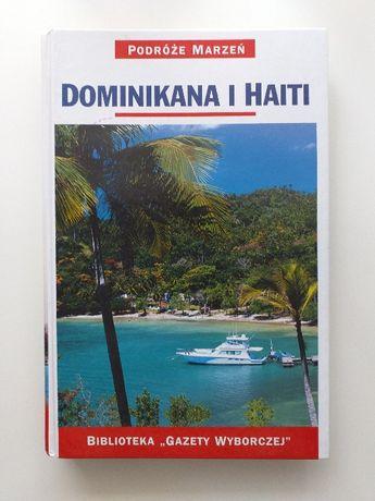 Dominikana i Haiti - przewodnik ilustrowany + mapy wewnątrz książki