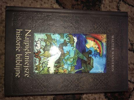 Walter Wangerin - Najpiękniejsze historie biblijne