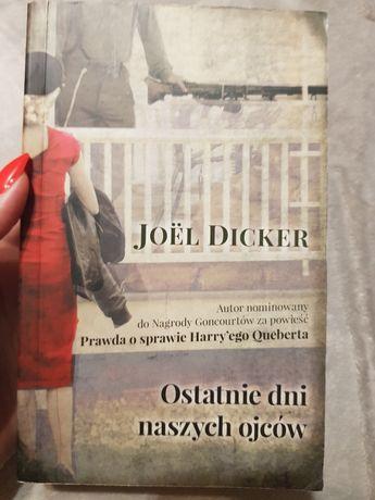 Ostatnie dni naszych ojców autorstwa Joël Dicker