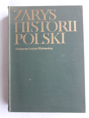 Zarys historii Polski: red. Janusz Tazbir